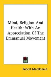 Cover of: Mind, Religion And Health | Robert MacDonald