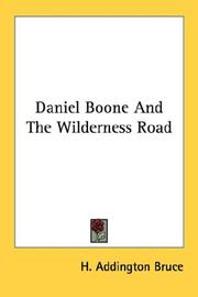 Cover of: Daniel Boone and the Wilderness Road | H. Addington Bruce