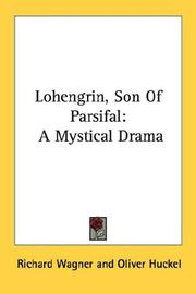 Cover of: Lohengrin, Son Of Parsifal | Richard Wagner