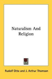 Cover of: Naturalism And Religion | Rudolf Otto