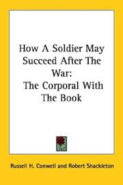 Cover of: How A Soldier May Succeed After The War | Russell Herman Conwell