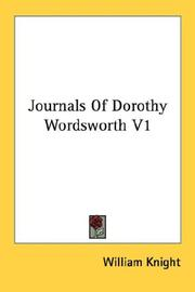 Cover of: Journals Of Dorothy Wordsworth V1 | William Knight