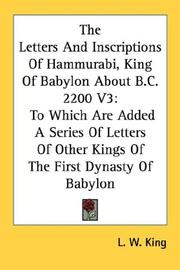 Cover of: The Letters And Inscriptions Of Hammurabi, King Of Babylon About B.C. 2200 V3 | Leonard William King