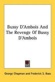 Cover of: Bussy D'Ambois And The Revenge Of Bussy D'Ambois | George Chapman