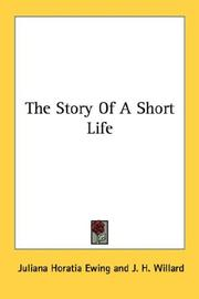 Cover of: The Story Of A Short Life | Juliana Horatia Gatty Ewing