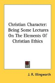 Cover of: Christian Character | J. R. Illingworth