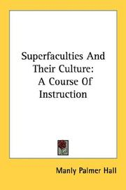 Cover of: Superfaculties And Their Culture by Manly Palmer Hall