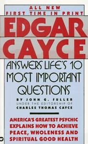 Cover of: Edgar Cayce Answers Life's 10 Most Important Questions (Edgar Cayce Series) | Edgar Evans Cayce