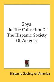 Cover of: Goya | Hispanic Society of America.