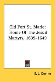 Cover of: Old Fort St. Marie | E. J. Devine