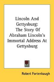Cover of: Lincoln and Gettysburg | Robert Fortenbaugh