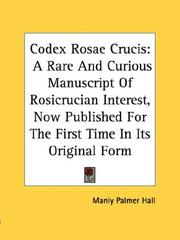Cover of: Codex Rosae Crucis | Manly Palmer Hall