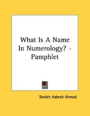 Cover of: What Is A Name In Numerology? - Pamphlet | Sheikh Habeeb Ahmad