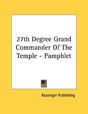 Cover of: 27th Degree Grand Commander Of The Temple - Pamphlet | Kessinger Publishing