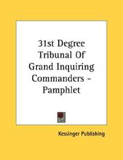 Cover of: 31st Degree Tribunal Of Grand Inquiring Commanders - Pamphlet | Kessinger Publishing