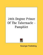 Cover of: 24th Degree Prince Of The Tabernacle - Pamphlet | Kessinger Publishing