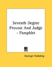 Cover of: Seventh Degree Provost And Judge - Pamphlet | Kessinger Publishing