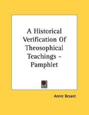 Cover of: A Historical Verification Of Theosophical Teachings - Pamphlet | Annie Wood Besant