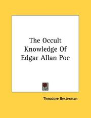 Cover of: The Occult Knowledge Of Edgar Allan Poe | Theodore Besterman