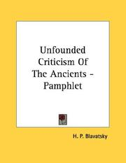 Cover of: Unfounded Criticism Of The Ancients - Pamphlet by H. P. Blavatsky
