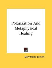 Cover of: Polarization And Metaphysical Healing | Mary Weeks Burnett