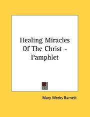 Cover of: Healing Miracles Of The Christ - Pamphlet | Mary Weeks Burnett