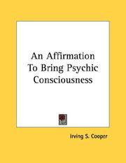 Cover of: An Affirmation To Bring Psychic Consciousness | Irving S. Cooper