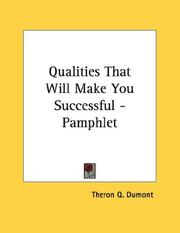 Cover of: Qualities That Will Make You Successful - Pamphlet | Theron Q. Dumont