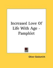 Cover of: Increased Love Of Life With Age - Pamphlet | Oliver Goldsmith