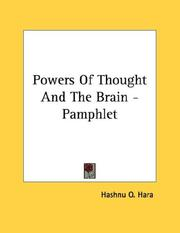 Cover of: Powers Of Thought And The Brain - Pamphlet | O. Hashnu Hara