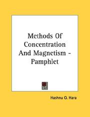 Cover of: Methods Of Concentration And Magnetism - Pamphlet | O. Hashnu Hara