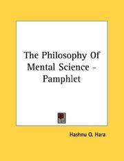 Cover of: The Philosophy Of Mental Science - Pamphlet | O. Hashnu Hara