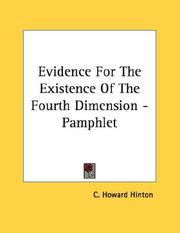 Cover of: Evidence For The Existence Of The Fourth Dimension - Pamphlet | C. Howard Hinton