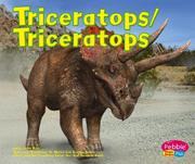 Cover of: Triceratops/Triceratops (Dinosaurios Y Animales Prehistoricos/Dinosaurs and Prehistoric Animals) | Helen Frost
