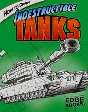 Cover of: How to Draw Indestructible Tanks | Aaron Sautter
