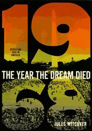 Cover of: The year the dream died by Jules Witcover