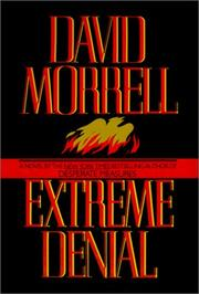 Cover of: Extreme denial | David Morrell