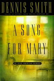 Cover of: A song for Mary | Dennis Smith