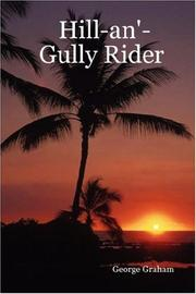 Cover of: Hill-an'-Gully Rider by George Graham