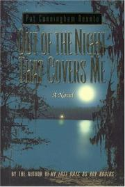 Cover of: Out of the night that covers me | Pat Cunningham Devoto