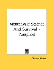 Cover of: Metaphysic Science And Survival - Pamphlet | Charles Richet