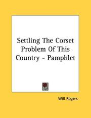 Cover of: Settling The Corset Problem Of This Country - Pamphlet | Will Rogers