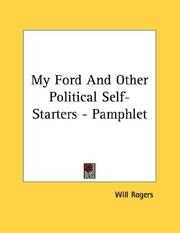 Cover of: My Ford And Other Political Self-Starters - Pamphlet | Will Rogers