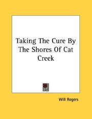 Cover of: Taking The Cure By The Shores Of Cat Creek | Will Rogers