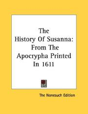Cover of: The History Of Susanna | The Nonesuch Edition