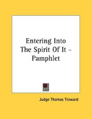 Cover of: Entering Into The Spirit Of It - Pamphlet | Judge Thomas Troward
