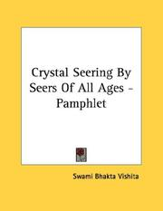 Cover of: Crystal Seering By Seers Of All Ages - Pamphlet | Swami Bhakta Vishita