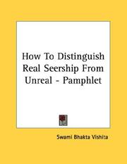 Cover of: How To Distinguish Real Seership From Unreal - Pamphlet by Swami Bhakta Vishita