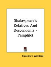 Cover of: Shakespeare's Relatives And Descendents - Pamphlet | Frederick C. Wellstood