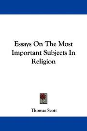 Cover of: Essays On The Most Important Subjects In Religion | Thomas Scott